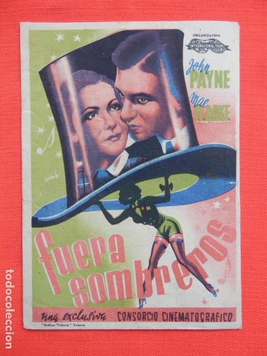 FUERA SOMBREROS, SENCILLO GRANDE, JOHN PAYNE, C/PUBLI CINE DOMENECH RUBI 1943 (Cine - Folletos de Mano - Comedia)