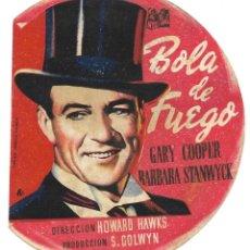 Cine: TROQUELADO BOLA DE FUEGO - GARY COOPER Y BARBARA STANWYCK - PUBLICIDAD TEATRO SERRANO SUECA . Lote 194621020