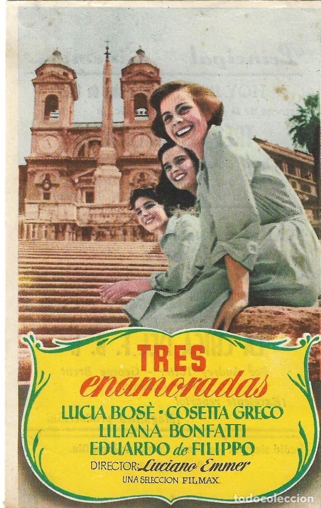 PROGRAMA DE CINE - TRES ENAMORADAS - LUCIA BOSÉ, COSETTA GRECO - PRINCIPAL CINEMA (MÁLAGA) - 1952. (Cine - Folletos de Mano - Comedia)