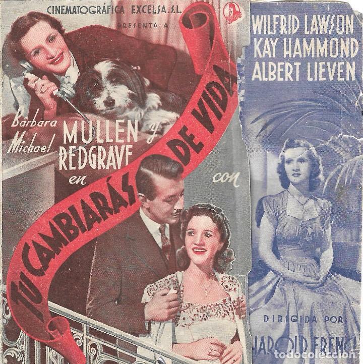 PROGRAMA DOBLE - TÚ CAMBIARÁS DE VIDA - BARBARA MULLEN, MICHAEL REDGRAVE - CINE GOYA (MÁLAGA) - 1941 (Cine - Folletos de Mano - Comedia)