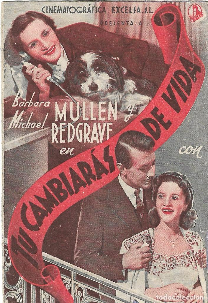 Cine: PROGRAMA DOBLE - TÚ CAMBIARÁS DE VIDA - BARBARA MULLEN, MICHAEL REDGRAVE - CINE GOYA (Málaga) - 1941 - Foto 2 - 194871180