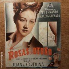 Cine: FOLLETO DE MANO ROSAS DE OTOÑO Mª FERNANDA LADRÓN DE GUEVARA TEATRO PRINCIPAL 1943. Lote 194964090