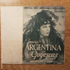 Cine: FOLLETO DE MANO GOYESCAS IMPERIO ARGENTINA RAFAEL RIVELLES. Lote 194964608