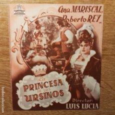 Cine: FOLLETO DE MANO LA PRINCESA DE LOS URSINOS ANA MARISCAL ROBERTO REY CINE AZUL. Lote 194965101