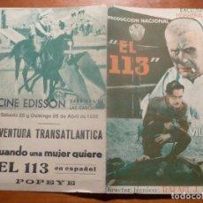 Cine: EL 113 FOLLETO DE MANO ORIGINAL ESTRENO CON CINE IMPRESO. Lote 195051432