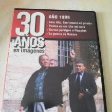 Cine: 30 AÑOS EN IMAGENES-AÑO 1998.CASO GAL, GUERRA KOSOVO.. DVD. Lote 195099717