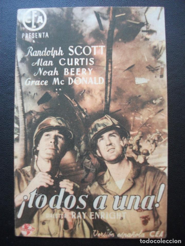 TODOS A UNA!, RANDOLPH SCOTT, CINES DE VALENCIA, 1948 (Cine - Folletos de Mano - Bélicas)