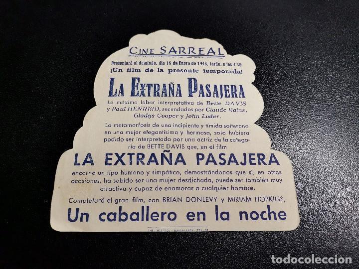 Cine: TROQUELADO LA EXTRAÑA PASAJERA--- CINE SARREAL 1948 TARRAGONA - Foto 3 - 195176937