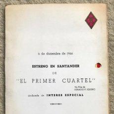 Cine: EL PRIMER CUARTEL - ESTRENO EN SANTANDER - CINE CAPITOL - ÚNICA SESIÓN BENEFICIO C. H. GUARDIA CIVIL. Lote 195227711