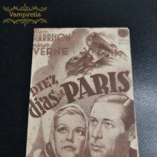 Cine: DIEZ DIAS EN PARIS--CINE PRINCIPAL SARREAL 1942 TARRAGONA. Lote 195261201
