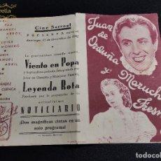 Cine: LEYENDA ROTA .-JUAN DE ORDUÑA - MARUCHI FRESNO --DOBLE -CINE PRINCIPAL SARREAL 1942 TARRAGONA. Lote 195262496