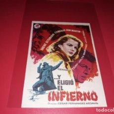 Cine: ...Y ELIGIO EL INFIERNO. PUBLICIDAD AL DORSO. AÑO 1957.. Lote 195334836
