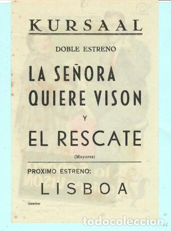 Cine: FOLLETO DE MANO LA SEÑORA QUIERE VISON CON DENNIS OKEEFE PUBLICIDAD DE KURSAAL REUS - Foto 2 - 195380906