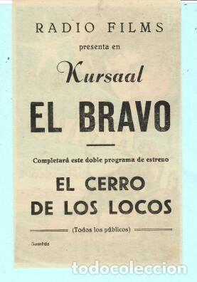 Cine: FOLLETO DE MANO EL BRAVO CON MICHEL RAY PUBLICIDAD DE KURSAAL REUS - Foto 2 - 195381238