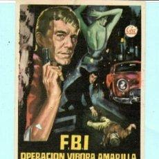 Cine: FOLLETO DE MANO F,B.I. OPERACION VIBORA AMARILLA CON GERARDO LANDRY CINE POSITO DE PESCADORES CAMBRI. Lote 195446967