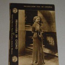 Cine: FOLLETO DE MANO *PRIMAVERA EN OTOÑO* CATALINA BÁRCENA, R. RAOULIEN Y A. MORENO. FOX. INF. 2 FOTOS. Lote 195507181