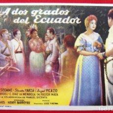 Cine: PROGRAMA SENCILLO SIN PUBLICIDAD. A DOS GRADOS DEL ECUADOR. ROSITA YARZA. CINE ESPAÑOL. . Lote 196879066