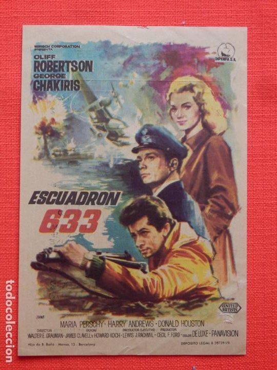 ESCUADRON 633, IMPECABLE SENCILLO, CLIF ROBERTSON GEORGE CHAKIRIS, C/PUBLI T. CRICO Y TERRAZA VERANO (Cine - Folletos de Mano - Bélicas)