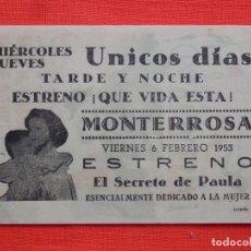 Cine: EL SECRETO DE PAULA, IMPRESIÓN LOCAL, QUE VIDA ESTA, IMPECABLE SENCILLO 1953, PUBLICIDAD MONTERROSA. Lote 197128752
