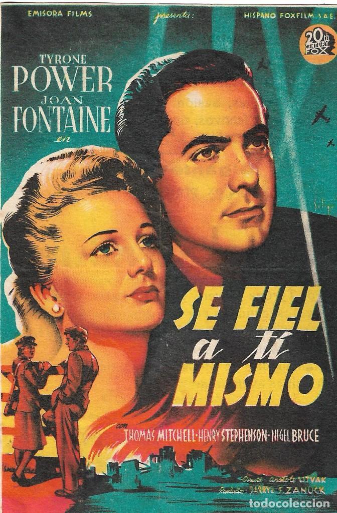 PROGRAMA DE CINE - SÉ FIEL A TÍ MISMO - TYRONE POWER, JOAN FONTAINE - 1942 - SIN PUBLICIDAD. (Cine - Folletos de Mano - Bélicas)