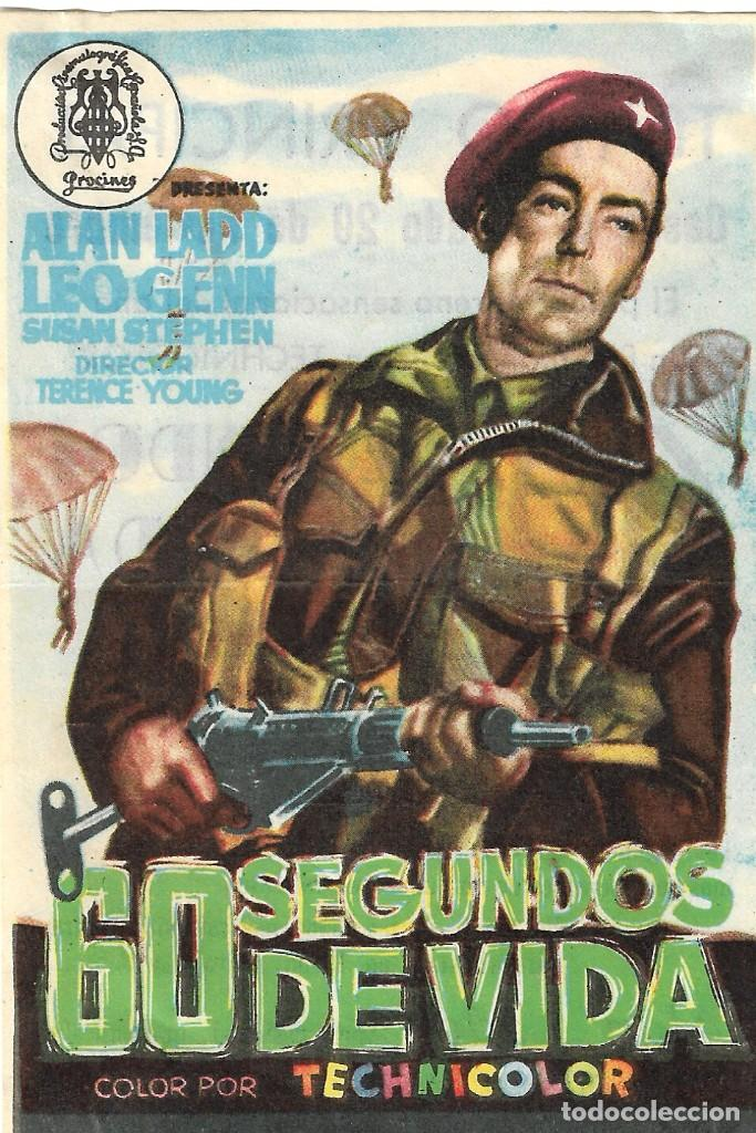 PROGRAMA DE CINE - 60 SEGUNDOS DE VIDA - ALAN LADD, LEO GENN - TEATRO PRINCIPAL (LUCENA) - 1953. (Cine - Folletos de Mano - Bélicas)