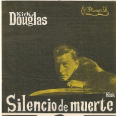 Cine: PROGRAMA DE CINE - SILENCIO DE MUERTE - KIRK DOUGLAS, ROBERT WALKER - TEATRO CINE ROYAL (MÁLAGA). Lote 197364590