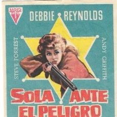 Cine: PROGRAMA DE CINE - SOLA ANTE EL PELIGRO - DEBBIE REYNOLDS, STEVE FORREST - CINE ALAMEDA (MÁLAGA). Lote 294829343