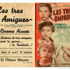 Cine: LES TRES AMIGUES. PROGRAMA DE PELÍCULA RUSA.. Lote 197438115