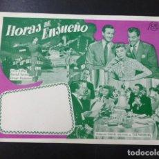 Cine: HORAS DE ENSUEÑO PROGRAMA DE MANO SIN PUBLICIDAD. Lote 197450536