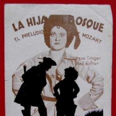 Cine: PROGRAMA DOBLE. LA HIJA DEL BOSQUE. EL PRELUDIO DE MOZART. AÑO 1934. E.GONZÁLEZ. PAUL RICHTER. Lote 197887937