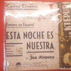 Cine: ESTA NOCHE ES NUESTRA. CASINO CINEMA. 1940. Lote 198046905