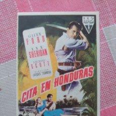 Foglietti di film di film antichi di cinema: GLEEN FORD PROGRAMA DE MANO DE LA PELÍCULA CITA EN HONDURAS. Lote 198713401