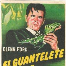 Foglietti di film di film antichi di cinema: PROGRAMA DE CINE - EL GUANTELETE VERDE - GLENN FORD, GERALDINE BROOKS - CINE ALKAZAR (MÁLAGA) - 1952. Lote 198779450