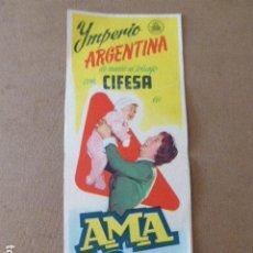 Cine: PROGRAMA DE CINE GRAN FORMATO. AMA ROSA. IMPERIO ARGENTINA. CIFESA. 15 X 40 CM. Lote 199279993