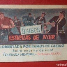 Cine: ESTRELLAS DE AYER 6 ASES O HARDY COMENTADA POR RAMOS DE CASTRO CINES ARAJOL AÑOS 40 50. Lote 199370435