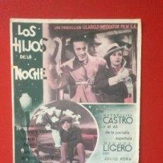 Cine: FOLLETO PELÍCULA LOS HIJOS DE LA NOCHE MIGUEL LIGERO ESTRELLITA CASTRO CINE IMPERIO RIALTO 40 50. Lote 199397328