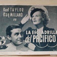 Cine: PROGRAMA LA ESCUADRILLA DEL PACIFICO. NUEVA UNIVERSAL. KENT TAYLOR, RAY MILLAND. 1943. Lote 199577771