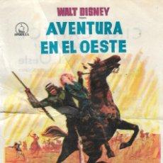Cine: PROGRAMA DE CINE - AVENTURA EN EL OESTE - WALT DISNEY - CINE CAPITOL Y DUQUE (MÁLAGA) - 1963.. Lote 199914941
