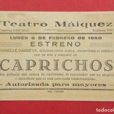 Cine: CAPRICHOS - AÑO 1950 - FOLLETO - PROGRAMA CINE - TEATRO MAIQUEZ - CARTAGENA ... L668. Lote 199965353