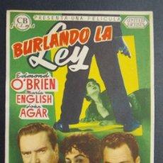 Cine: BURLANDO LA LEY - AÑO 1955 - FOLLETO - PROGRAMA CINE - EDMON O'BRIEN ..L707. Lote 200142315