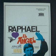Cine: RAPHAEL - EL ANGEL - AÑO 1969 - FOLLETO - PROGRAMA CINE - VICENTE ESCRIVA .. L738. Lote 200160458
