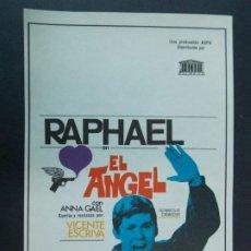 Cine: RAPHAEL - EL ANGEL - AÑO 1969 - FOLLETO - PROGRAMA CINE - VICENTE ESCRIVA .. L739. Lote 200160557