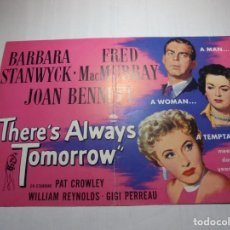 Cine: MAGNIFICO PROGRAMA CINE O PEQUEÑO CARTEL THERE´'S ALWAYS TOMORROW. Lote 200590440