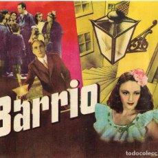 Cine: PROGRAMA DOBLE - BARRIO - MILÚ, GUILLERMO MARIN - DIR. LADISLAO VAJDA - 1947 - SIN PUBLICIDAD.. Lote 200800801