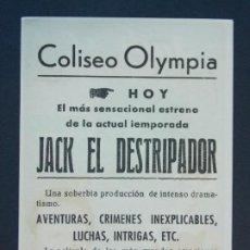 Cine: JACK EL DESTRIPADOR - AÑO 1945 - FOLLETO - PROGRAMA CINE CON PUBLICIDAD - COLISEO OLYMPIA ..L802. Lote 200890753
