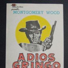 Cine: ADIOS GRINGO - AÑO 1966 - FOLLETO - PROGRAMA CINE - MONTGOMERY WOOD - ..L832. Lote 201130016