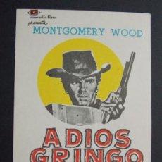 Cine: ADIOS GRINGO - AÑO 1966 - FOLLETO - PROGRAMA CINE - MONTGOMERY WOOD - ..L833. Lote 201130085