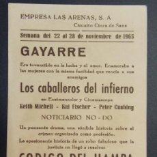 Cine: LOS CABALLEROS DEL INFIERNO - AÑO 1965 - FOLLETO - PROGRAMA CINE CIRCUITO DE CINES DE SANTS ..L866. Lote 201145115