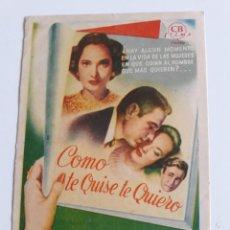Cine: FOLLETO - COMO TE QUISE TE QUIERO (THIS LOVE OF OURS) (MERLE OBERON - CLAUDE RAINS - CHARLES KORVIN). Lote 201597911