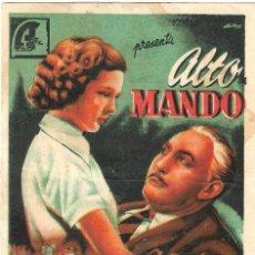 Cine: PN - PROGRAMA DE CINE - ALTO MANDO - LIONEL ATWILL - CINE GARCILASO (QUINTANAR DE LA ORDEN) - 1947.. Lote 201645306